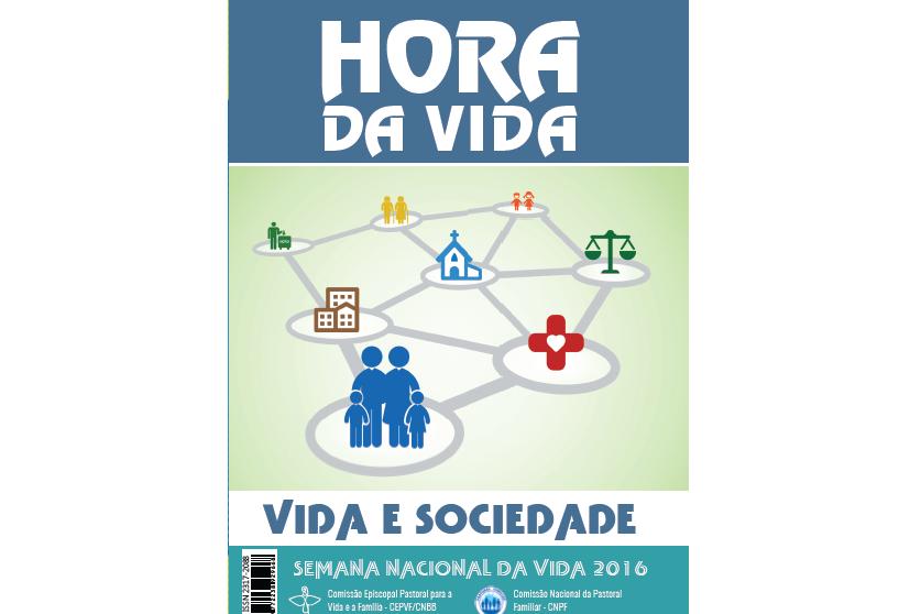 """Semana Nacional da Vida propõe como tema """"Vida e sociedade"""""""