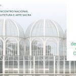 Setor Espaço Litúrgico realiza 11º Encontro Nacional de Arquitetura e Arte Sacra
