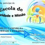 Escola de Caridade e Missão, 21/06 às 19:30h